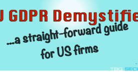 EU GDPR demystified: a straightforward reference guide for US firms (PART TWO)