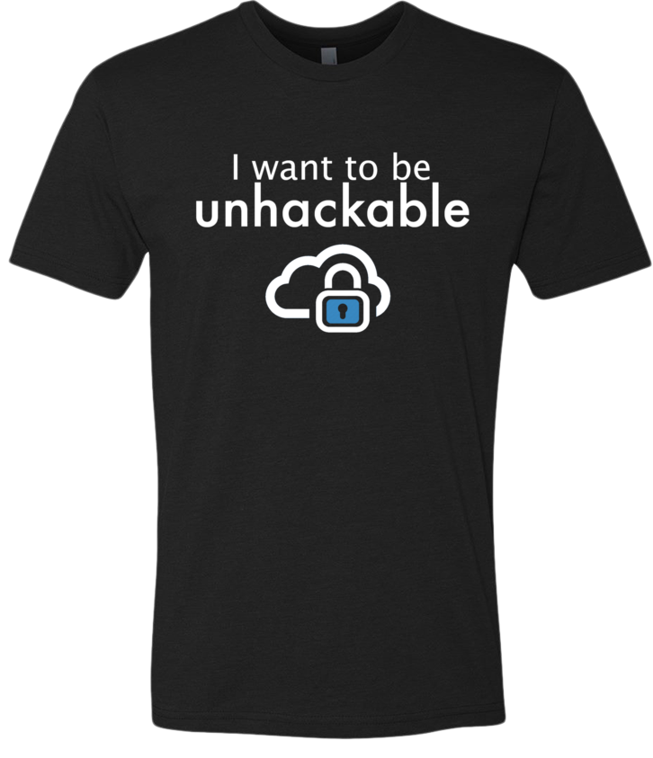 Unhackable Tee Shirt